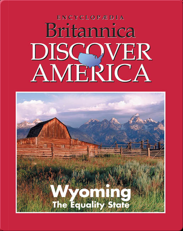 Wyoming: The Equality State