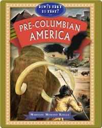 In Pre-Columbian America