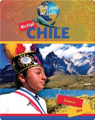 We Visit Chile