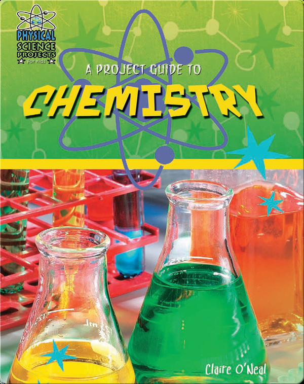 A Project Guide to Chemistry