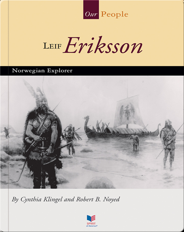 Leif Eriksson: Norwegian Explorer