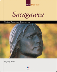 Sacagawea: Native American Interpreter