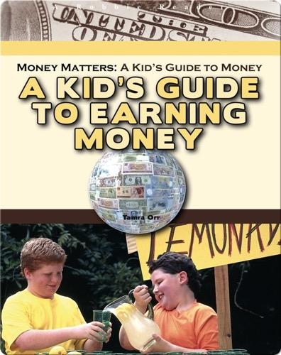 A Kid's Guide to Earning Money