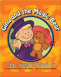 Gina and the Magic Bear: The Sound of Soft G