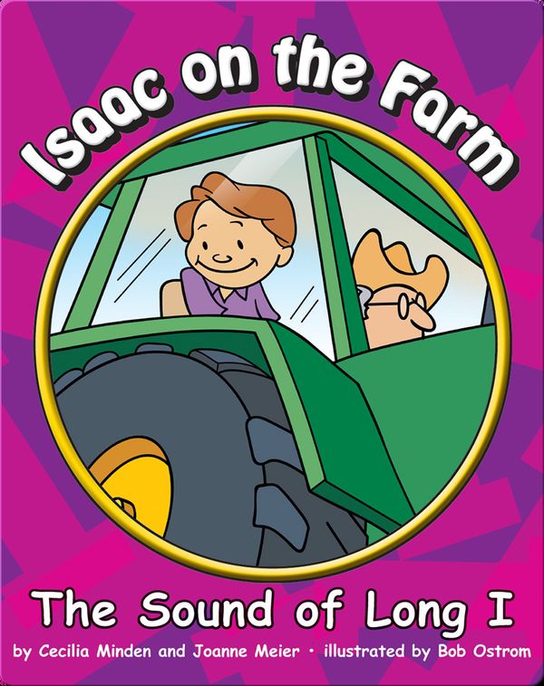 Isaac on the Farm: The Sound of Long I