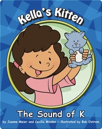 Kella's Kitten: The Sound of K