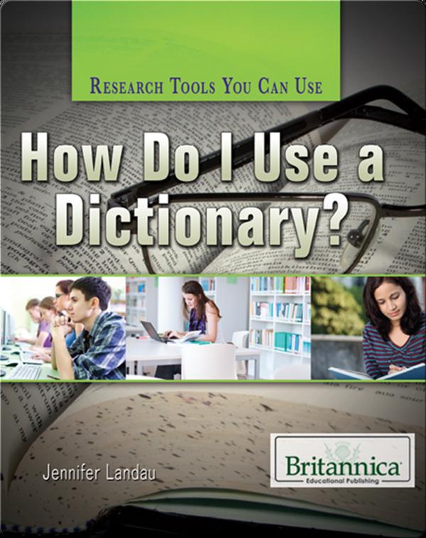 How Do I Use a Dictionary?