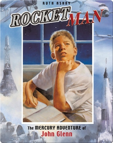 Rocket Man: The Mercury Adventure of John Glenn