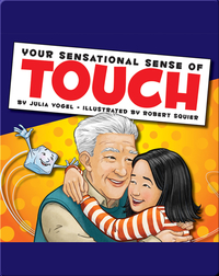 Your Sensational Sense of Touch