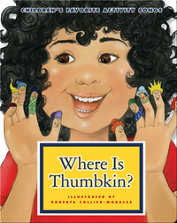 Where is Thumbkin?
