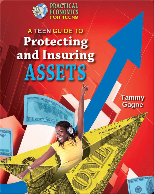 A Teen Guide to Protecting and Insuring Assets