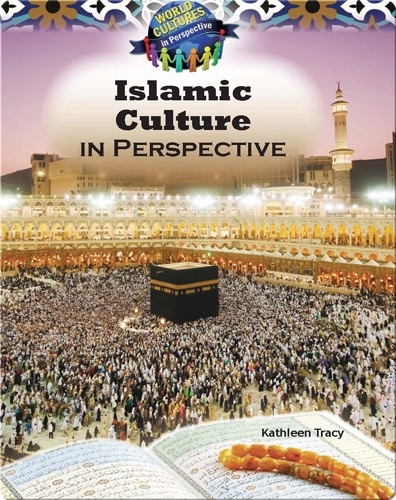 Islamic Culture in the Middle East in Perspective
