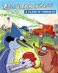 Regular Show OGN Vol. 3: Clash of Consoles
