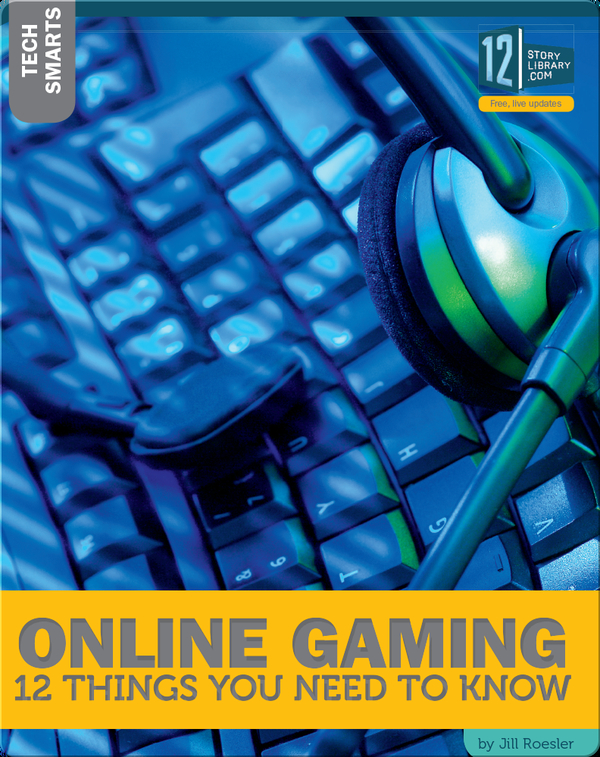 Online Gaming 12 Things You Need To Know