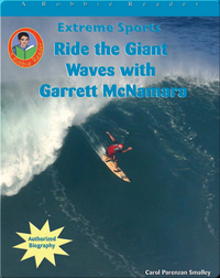 Ride the Giant Waves with Garrett McNamara