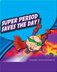 Super Period Saves The Day!