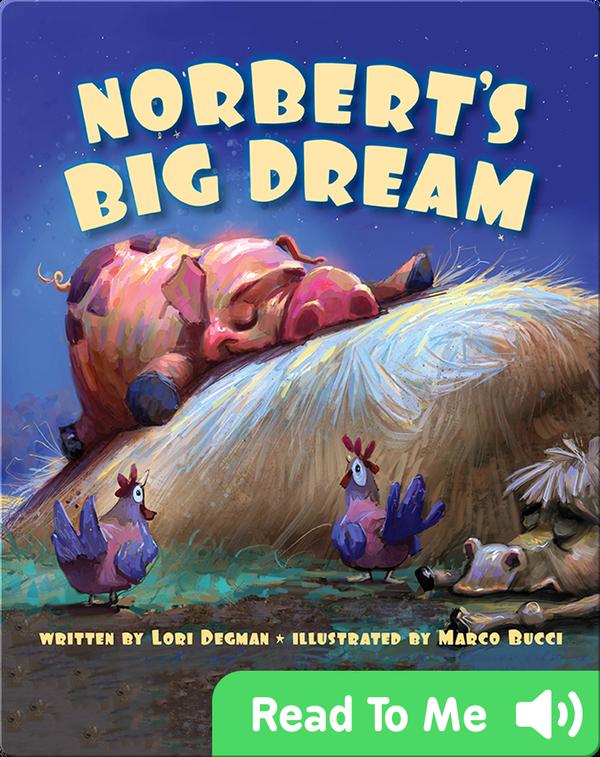 Norbert's Big Dream