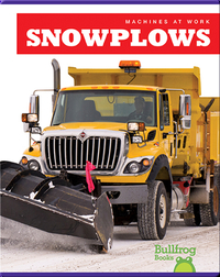 Machines At Work: Snowplows