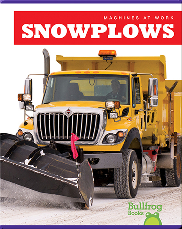 Machines At Work: Snowplows