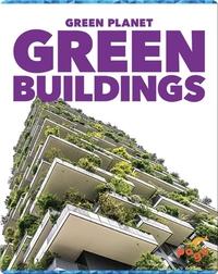 Green Planet: Green Buildings