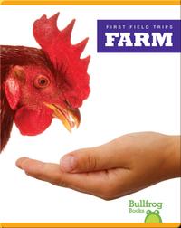 First Field Trips: Farm
