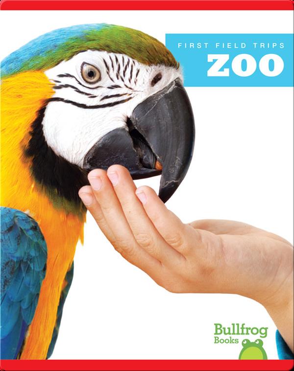 First Field Trips: Zoo