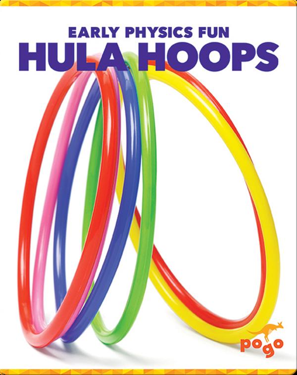 Early Physics Fun: Hula Hoops