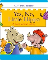 Yes, No, Little Hippo: A Book about Safety