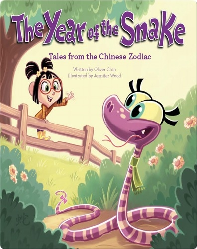 The Year of the Snake: Tales from the Chinese Zodiac