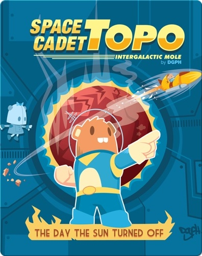 Space Cadet Topo: The Day the Sun Turned Off