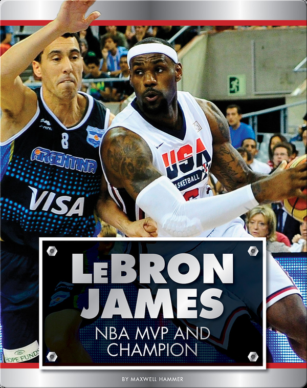 Lebron James: NBA MVP and Champion