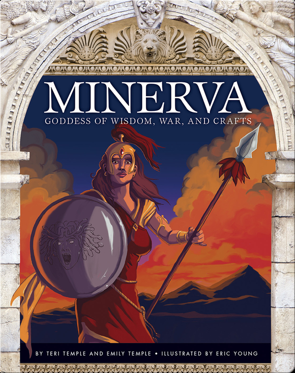 Minerva: Goddess of Wisdom, War, and Crafts