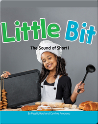 Little Bit: The Sound of Short I