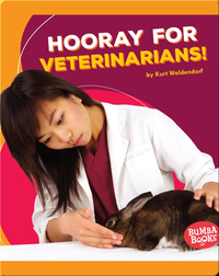 Hooray for Veterinarians!