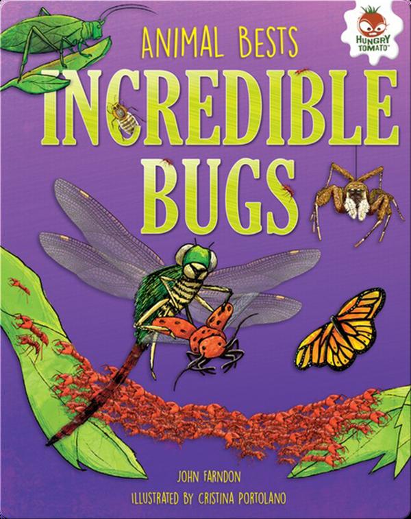 Incredible Bugs