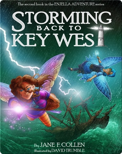 Storming Back to Key West (The Enjella Adventure Series)