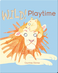Wild! Playtime
