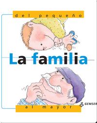 La familia, del pequeño al mayor