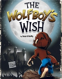 Mighty Mighty Monsters: The Wolfboy's Wish