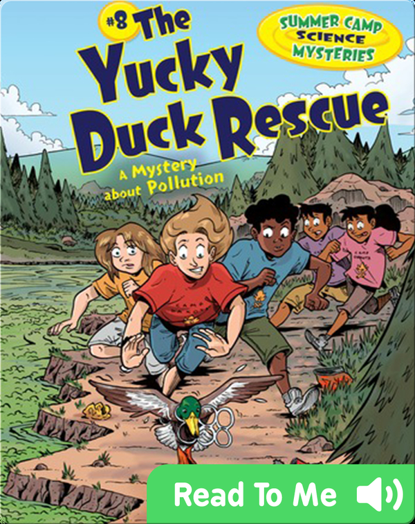 #8 The Yucky Duck Rescue: A Mystery about Pollution