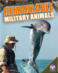 Remarkable Military Animals