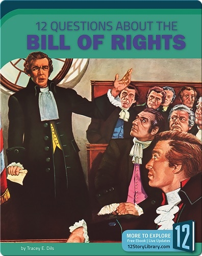 12 Questions About The Bill Of Rights