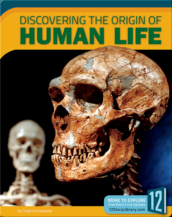 Discovering The Origin Of Human Life