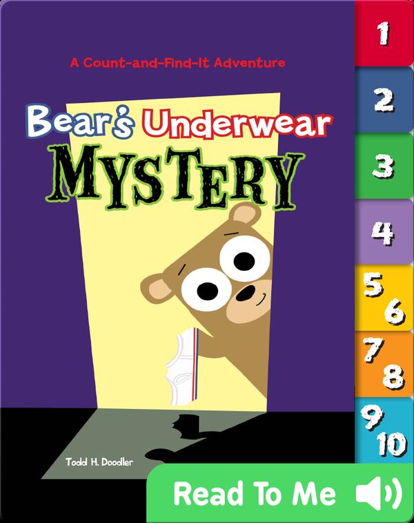 Bear's Underwear Mystery