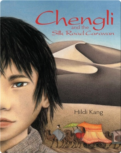 Chengli and the Silk Road Caravan