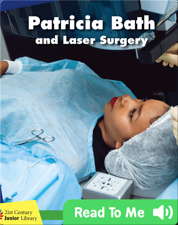 Patricia Bath and Laser Surgery