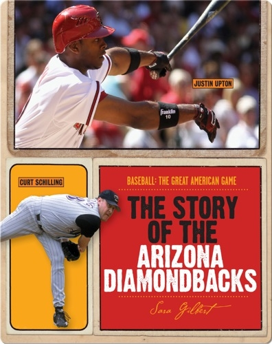 The Story of Arizona Diamondbacks