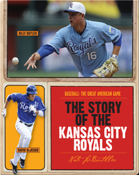 The Story of Kansas City Royals