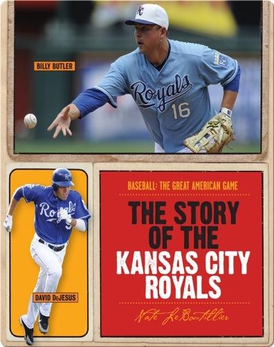 The Story of Kansas City Royals