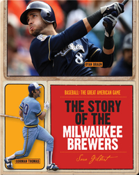 The Story of Milwaukee Brewers